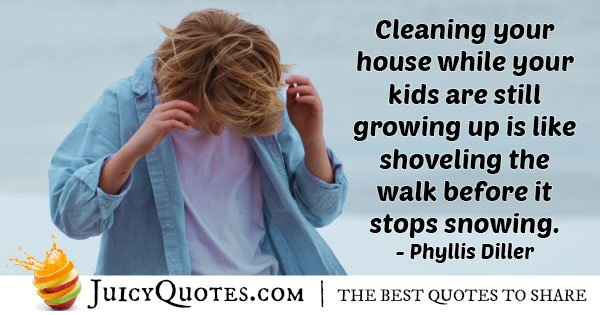 Growing Up and Cleaning Up Quote