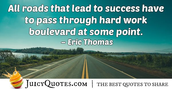 Hard Work Boulevard Quote