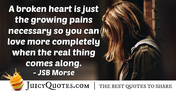 Heartbreak Growing Pains Quote