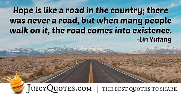 Hope is Like a Road Quote