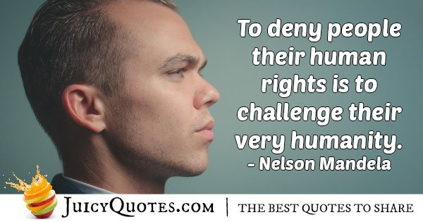 Deny Human Rights Quote