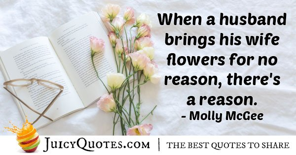 Husband Brings Flowers Quote With Picture
