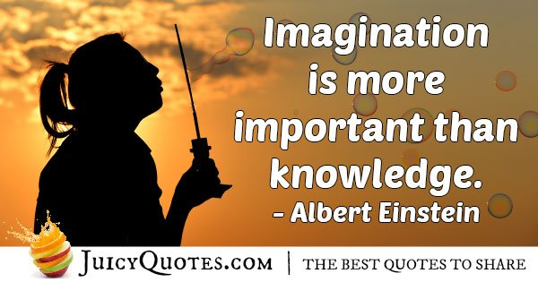Imagination is Important Quote