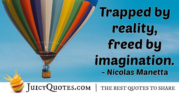 Freed by Imagination Quote