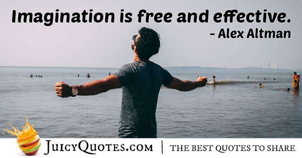 Imagination is Free Quote
