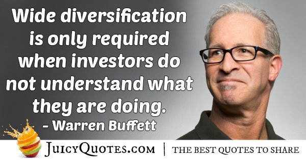 Diversification and Investment Quote