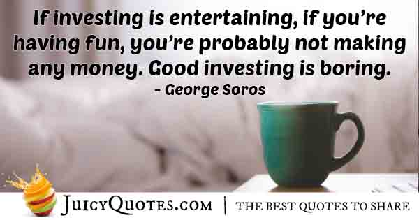 Good Investing is Boring Quote