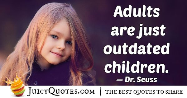 Adults VS Kids Quote