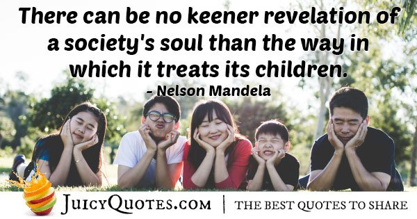 How You Treat Kids Quote