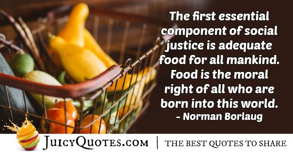 Food For Mankind Quote