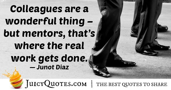 Mentors Real Work Quote