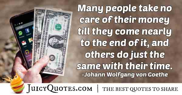 No Care For Money Quote