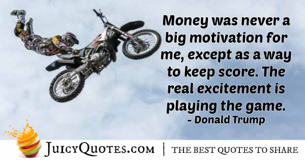 Playing Money Game Quote