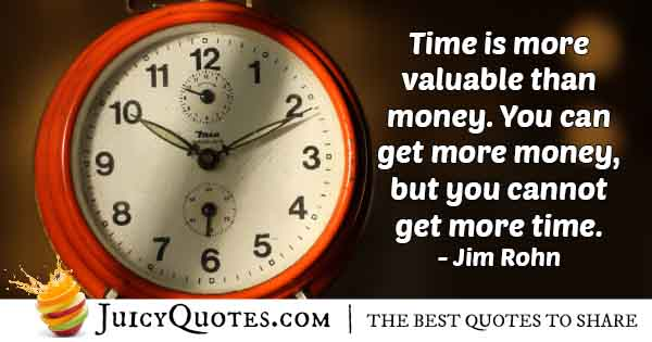 Time Over Money Quote