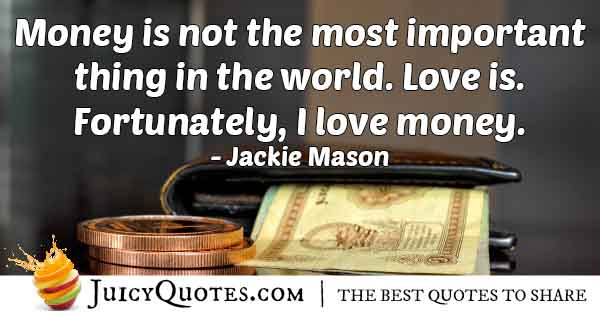 Money Isn't Most Important Quote