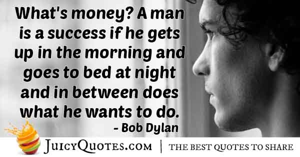 Money With Wants Quote