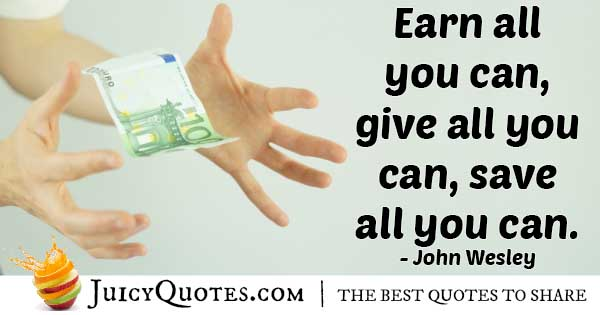 Earn and Give Money Quote