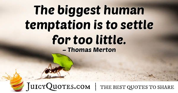 Temptation to Settle Quote