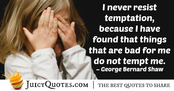 Not Bad Temptation Quote