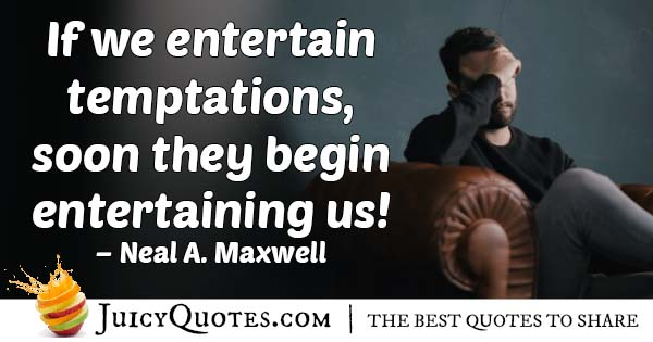 Entertain Temptation Quote