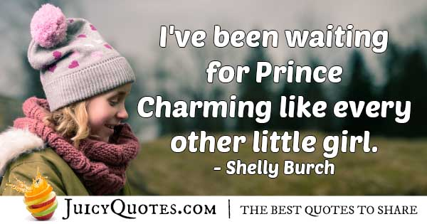 Waiting For Prince Charming Quote