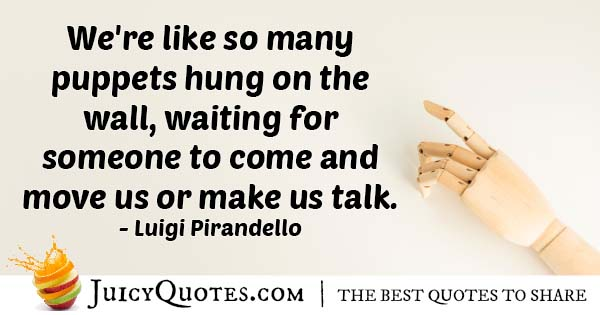 Waiting Puppets Quote