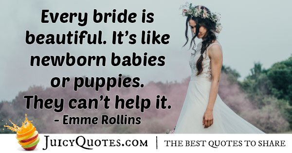 Wedding Beautiful Brides Quote With Picture