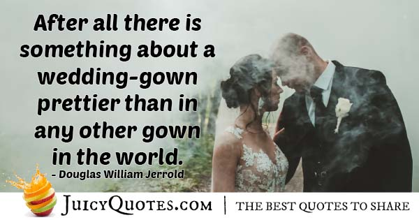 Pretty Wedding Gown Quote