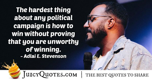 Winning A Political Campaign Quote