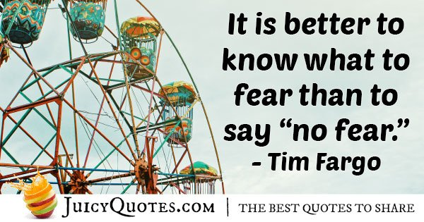 What To Fear Quote