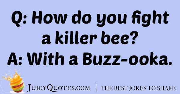 Killer Bee Joke