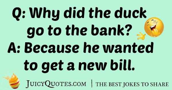 Duck at Bank Joke