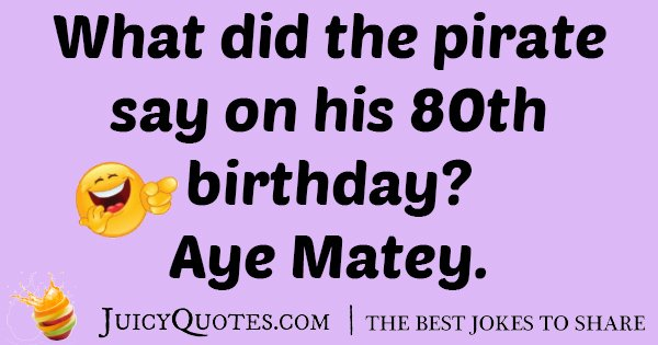 Pirates Birthday Joke