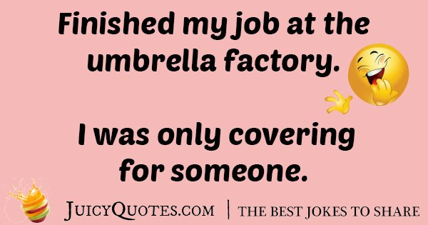 Umbrella Factory Joke