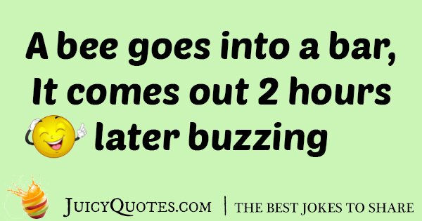 Buzzing Bee Bar Joke