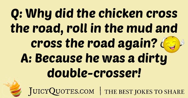 Double Crosser Chicken Joke