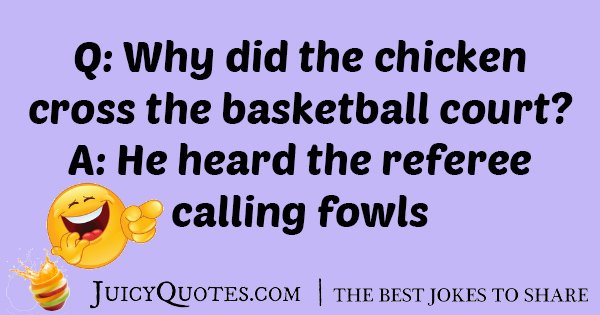 Chicken Cross The Basketball Court Joke