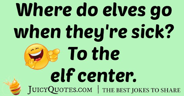 Sick Elves Joke