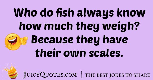 Fish Weigh Joke
