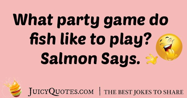 Party Game For Fish Joke