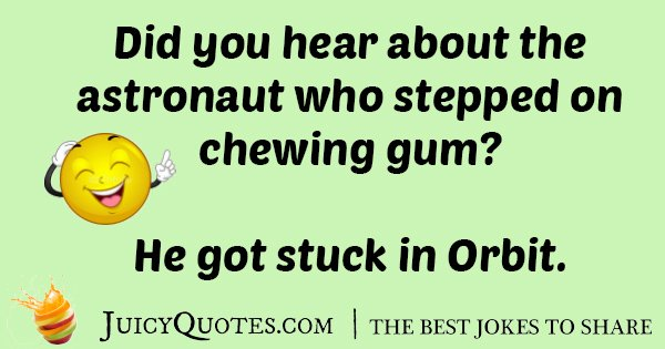 Stepped On Gum Joke
