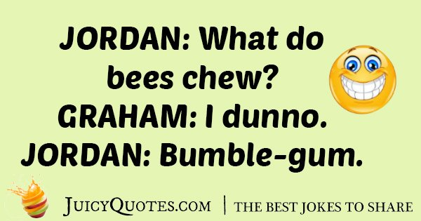Bee's Chew Joke