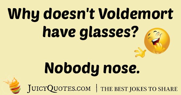 Voldemort Glasses Joke