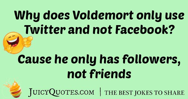 Voldemort Followers Joke