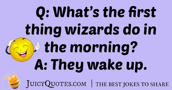 Wizards In The Morning Joke