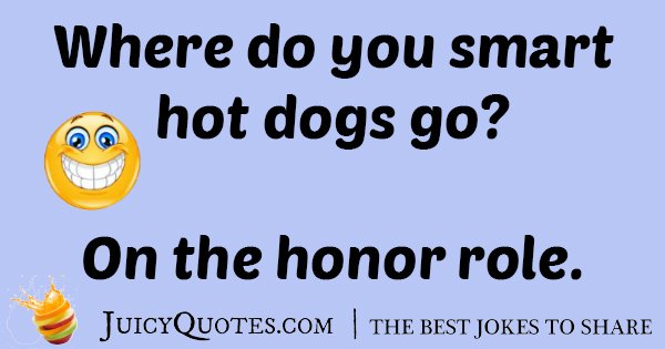 Smart Hotdogs Joke