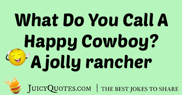 Happy Cowboy Jokes